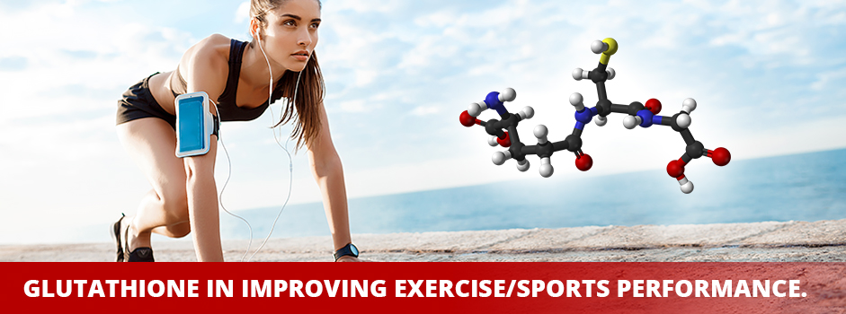 Glutathione Supplementations in Boosting Exercise Performance